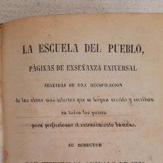 Libros antiguos: LIBRO LA ESCUELA DEL PUEBLO. TEATRO CRITICO UNIVERSAL BENITO GERONIMO FEIJOO 1853. Lote 171243608