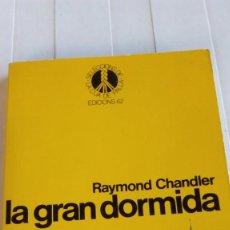 Libri antichi: SELECCIONS DE LA CUA DE PALLA /LA GRAN DORMIDA /RAYMOND CHANDLER . Lote 171260884