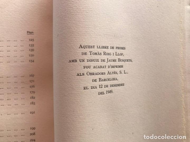Libros antiguos: 1949.A MIG CAÍ. ANTOLOGIA. TOMÀS ROIG I LLOP. EDICIÓ PAPER DE FIL NÚMERO 88/150 SIGNAT. BARCELONA - Foto 11 - 171344985