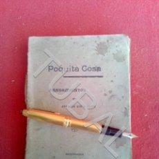 Libros antiguos: TUBAL 1909 POQUITA COSA PENSAMIENTOS JOAQUIN NIN Y TUDO LITERATURA . Lote 171371129