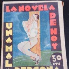 Libros antiguos: LA NOVELA DE HOY Nº 483 - UNA MALA PERSONA - POR JUAN PUJOL - AÑO 1931. Lote 171409794