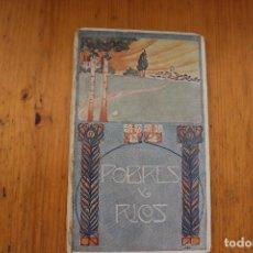 Libros antiguos: BIBLIOTECA TERESA POBRES Y RICOS CUENTO J .M. FOLCH Y TORRES BARCELONA 1908 . Lote 171448383