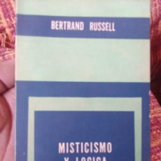 Libros antiguos: MISTICISMO Y LOGICA BERTRAND RUSSELL. Lote 171492994