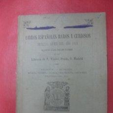 Libri antichi: CATALOGO LIBRERIA DE P. VINDEL. 1895 MADRID. LIBROS ESPAÑOLES RAROS Y CURIOSOS DE ANTES DE 1846.. Lote 171522537