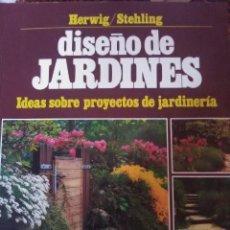 Libros antiguos: DISEÑO DE JARDINES.. Lote 171526682
