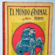 Libros antiguos: EL MUNDO ANIMAL PARA NIÑOS. Lote 171552493