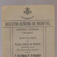 Libros antiguos: NUESTRA SEÑORA DE MONTIEL, HISTORIA, NOVENAS, FAVORES Y MONTIELERIAS, 1934 .... Lote 171583100