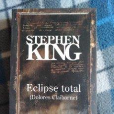 Libros antiguos: NOVELA - ECLIPSE TOTAL - STEPHEN KING. Lote 171611035