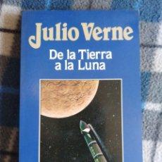 Libros antiguos: NOVELA - DE LA TIERRA A LA LUNA - JULIO VERNE. Lote 171611934