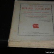 Libros antiguos: ENORME LIBRO MAS DE 21000 REFRANES CASTELLANOS AÑO 1926 INTONSO MUY BUEN ESTADO PESA 1 KG. Lote 171635995