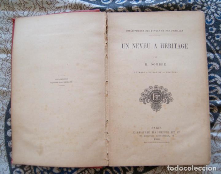 Libros antiguos: Un neveu a héritage R. Dombre 1900 - Foto 2 - 171637697