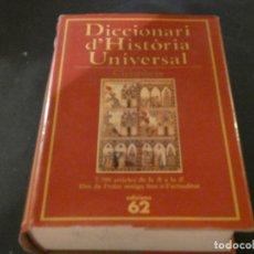 Libros antiguos: DICCIONARI CHAMBERS DE HISTORIA UNIVERSAL EN CATALAN ENORME TAMAÑO 1995 EDICIONS 62. Lote 171651509