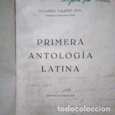 Libros antiguos: PRIMERA ANTOLOGÍA LATINA (EDUARDO VALENTÍ FIOL 1946) + FABULAE ANTIQUAE + VOCABULARIO. Lote 171656697