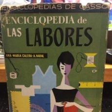 Libros antiguos: ENCICLOPEDIA DE LAS LABORES. Lote 171698707