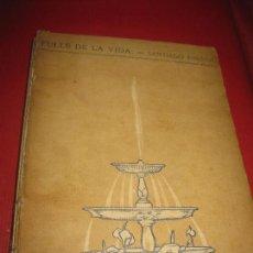 Libros antiguos: FULLS DE LA VIDA. SANTIAGO RUSIÑOL. DECORATS PER RAMON PICHOT. TIP. L'AVENÇ BARCELONA 1898.. Lote 171731132