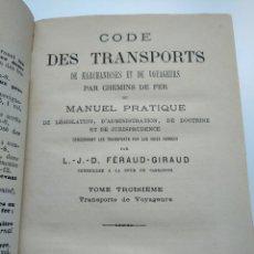 Libros antiguos: CÓDIGO DE LOS TRANSPORTES PASAJEROS EN FERROCARRIL (PARIS, 1883). Lote 171734649