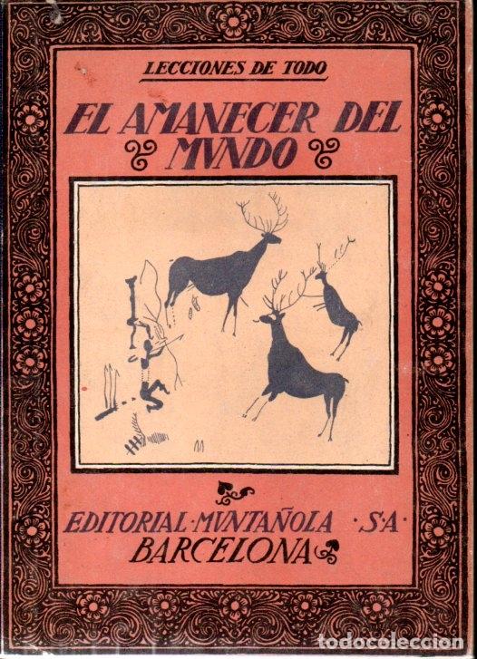 CARLES RIBA : EL AMANECER DEL MUNDO (MUNTAÑOLA, 1922) (Libros Antiguos, Raros y Curiosos - Literatura Infantil y Juvenil - Otros)