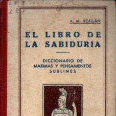 Livres anciens: ROGLÁN . EL LIBRO DE LA SABIDURÍA (MOLINS, 1935). Lote 171779639