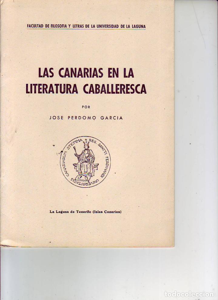 LAS CANARIAS EN LA LITERATURA CABALLERESCA 1942 (Libros antiguos (hasta 1936), raros y curiosos - Literatura - Narrativa - Otros)