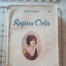 Libros antiguos: REGINA ORLÍS - HENRI ARDEL - EN CATALÀ - NO CONSTA FECHA. Lote 171899387
