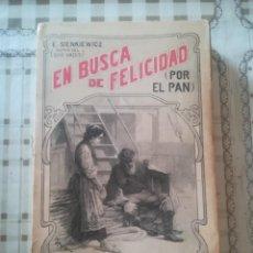 Libros antiguos: EN BUSCA DE FELICIDAD (POR EL PAN) - E. SIENKIEWICZ - 1902. Lote 171910637