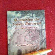 Libros antiguos: TUBAL MEMÒRIES DE JOSEP ROCAROL I FABRE ESCENÒGRAF 1882 1961 ROCAROL I FAURE JOSEP LIBRO. Lote 171972169
