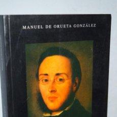 Libros antiguos: DE AINGERUKUA A CORTINA DEL MUELLE. MANUEL DE ORUETA.. Lote 171996314