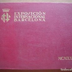 Libros antiguos: EXPOSICION INTERNACIONAL DE BARCELONA.-96 LAMINAS.-BARCELONA.-AÑO 1929.. Lote 172003535