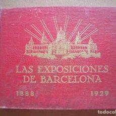 Libros antiguos: LAS EXPOSICIONES DE BARCELONA.-AÑO 1888-1929.-EDITORIAL FREIXINET.-PUBLICIDAD.-BARCELONA.-AÑO 1939.. Lote 172004608