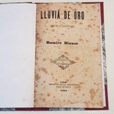 Libros antiguos: LLUVIA DE ORO - RAMIRO BLANCO - VIGO 1899 IMPRENTA LA CONCORDIA PLAZA DEL SOL 3. Lote 172005232