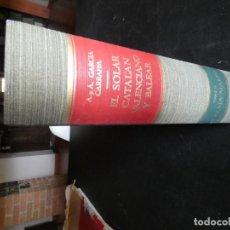 Libros antiguos: EL SOLAR VALENCIANO Y CATALAN TOMO II GARCIA CARRAFA GRAN TAMAÑO . Lote 172007435