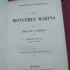 Libros antiguos: 1869. MONSTRUOS MARINOS. ARMAND LANDRIN.. Lote 172029608