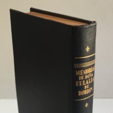 Livres anciens: MEMORIAS DE DOÑA EULALIA DE BORBÓN EX-INFANTA DE ESPAÑA. (DE 1864 A 1931.) LAMAR SCHWEYER, ALBERTO. . Lote 172059595