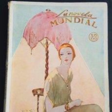 Libros antiguos: LA NOVELA MUNDIAL Nº 101 - JOAQUINITO - POR RAFAEL LOPEZ DE HARO - AÑO 1928. Lote 172067859