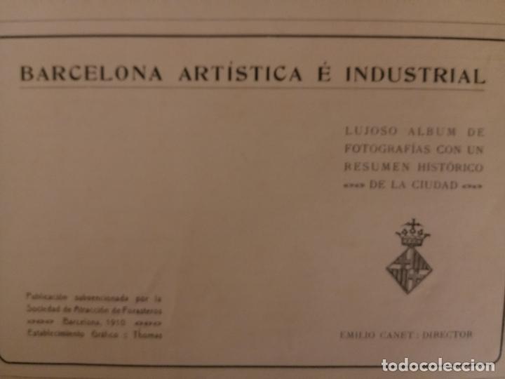 Libros antiguos: BARCELONA ARTISTICA E INDUSTRIAL - 1910 - LUJOSO ALBUM FOTOGRAFIAS RESUMEN HISTORICO DE LA CIUDAD - Foto 13 - 172087968