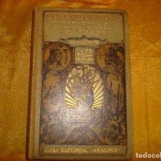 Libros antiguos: LOS EXPLORADORES ESPAÑOLES DEL SIGLO XVI EN AMERICA. CHARLES F. LUMMIS. CASA EDT. ARALUCE, 1924. Lote 172105843