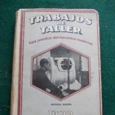 Libros antiguos: TRABAJOS DE TALLER TECNICA DE LA MEDICION Y TRAZADO . Lote 172140108