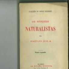 Libros antiguos: LOS NOVELISTAS NATURALISTAS. TOMO II. EMILIO ZOLA. Lote 172143602