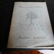 Libros antiguos: MANUAL PRACTIC BOTANICA GENERAL UNIV BARCELONA 1982 PESA 200 GRAMOS. Lote 172153458