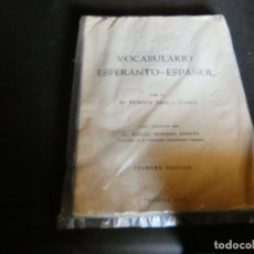 Libros antiguos: VOCABULARIO ESPERANTO ESPAÑOL ERNESTO TUDELA FOLORES PRIMERA ED 1959 PESA 200 GRAMOS. Lote 172153512