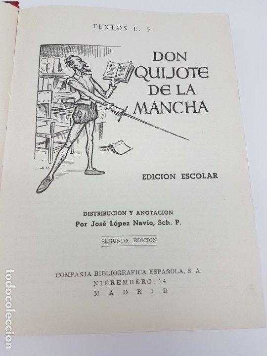 Libros antiguos: DON QUIJOTE DE LA MANCHA ( 2º EDICIÓN ESCOLAR ) - Foto 2 - 172167358