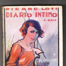 Livres anciens: PIERRE LOTI DIARIO INTIMO TOMO SEGUNDO EDITORIAL CERVANTES BARCELONA 1930 . Lote 172173500