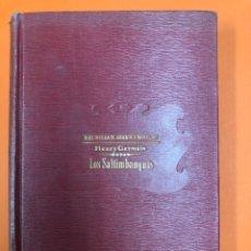 Libros antiguos: LOS SALTIMBANQUIS - HENRY GERMAIN - BIBLIOTECA DE GRANDES NOVELAS - SOPENA 1908. Lote 172178780