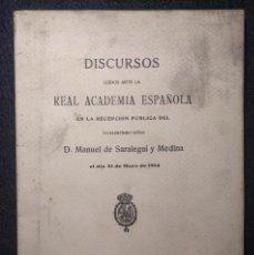 Libros antiguos: DISCURSOS ANTE LA REAL ACADEMIA ESPAÑOLA. MANUEL SARALEGUI Y MEDINA. FRANCISCO RODRÍGUEZ MARÍN 1914. Lote 172178934