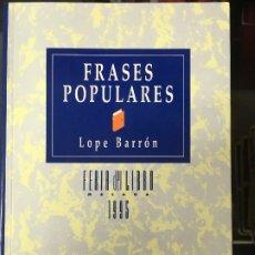 Libros antiguos: FRASES POPULARES FERIA DEL LIBRO 1995 . Lote 172180904