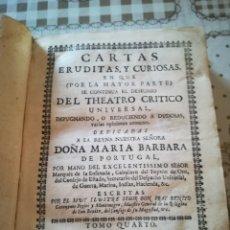 Libros antiguos: CARTAS ERUDITAS Y CURIOSAS - FRAY BENITO GERONYMO FEYJOO Y MONTENEGRO - 1759. Lote 172180923