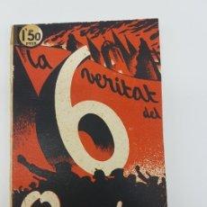 Libros antiguos: LA VERITAT DEL 6 D'OCTUBRE REPORTATGE PER J. COSTA I DEU I MODEST SABATÉ ( 1936 ). Lote 172232334
