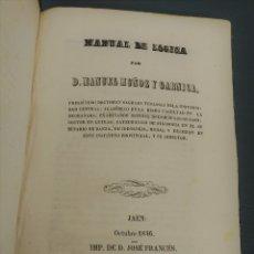 Libros antiguos: MANUAL DE LOGICA 1846 - MANUEL MUÑOZ Y GARNICA. Lote 172240243