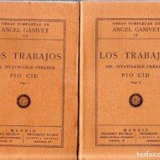 Libros antiguos: LOS TRABAJOS DEL INFATIGABLE CREADOR PIO CID. OBRA EN DOS TOMOS. ANGEL GAVINET. 1928.. Lote 172271769