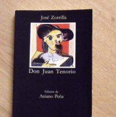 Libros antiguos: DON JUAN TENORIO. JOSÉ ZORRILLA. CÁTEDRA. 1987. 231 PÁGINAS. BUEN ESTADO. 18X11X1 CM. . Lote 172290923